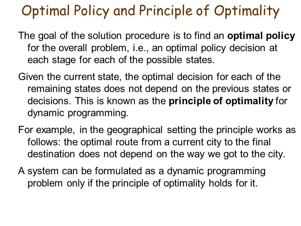 Optimal Policy and Principle of Optimality