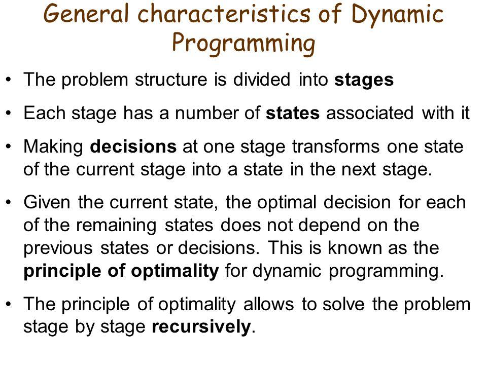 General characteristics of Dynamic Programming