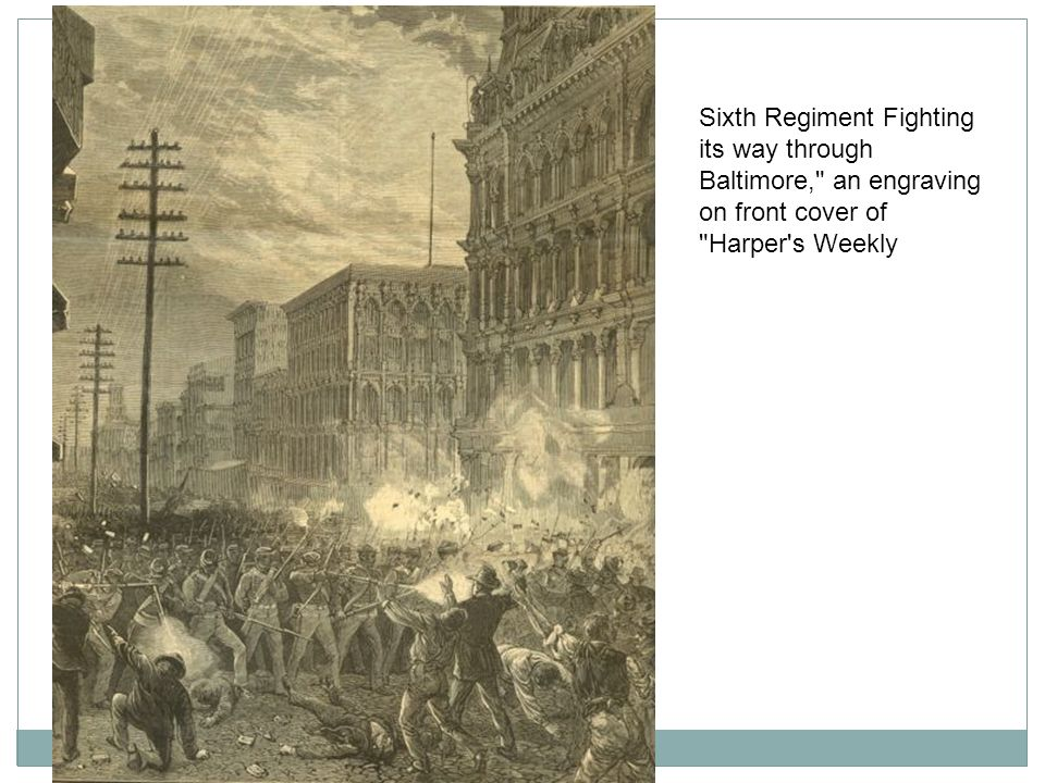Sixth Regiment Fighting its way through Baltimore, an engraving on front cover of Harper s Weekly