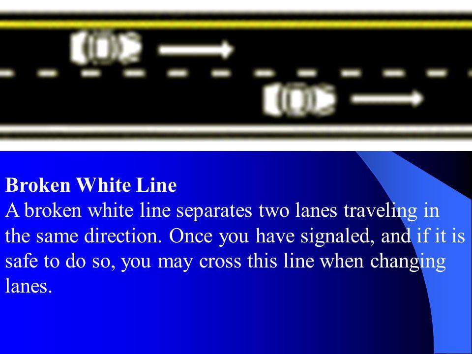 Broken White Line