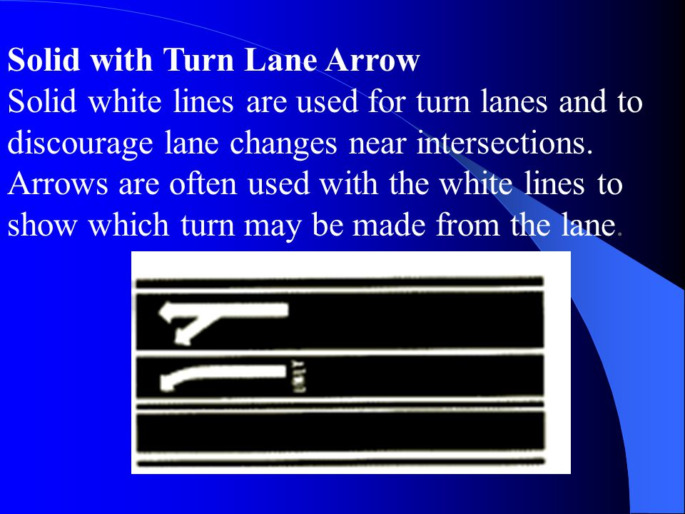 Solid with Turn Lane Arrow