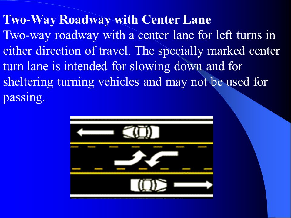 Two-Way Roadway with Center Lane