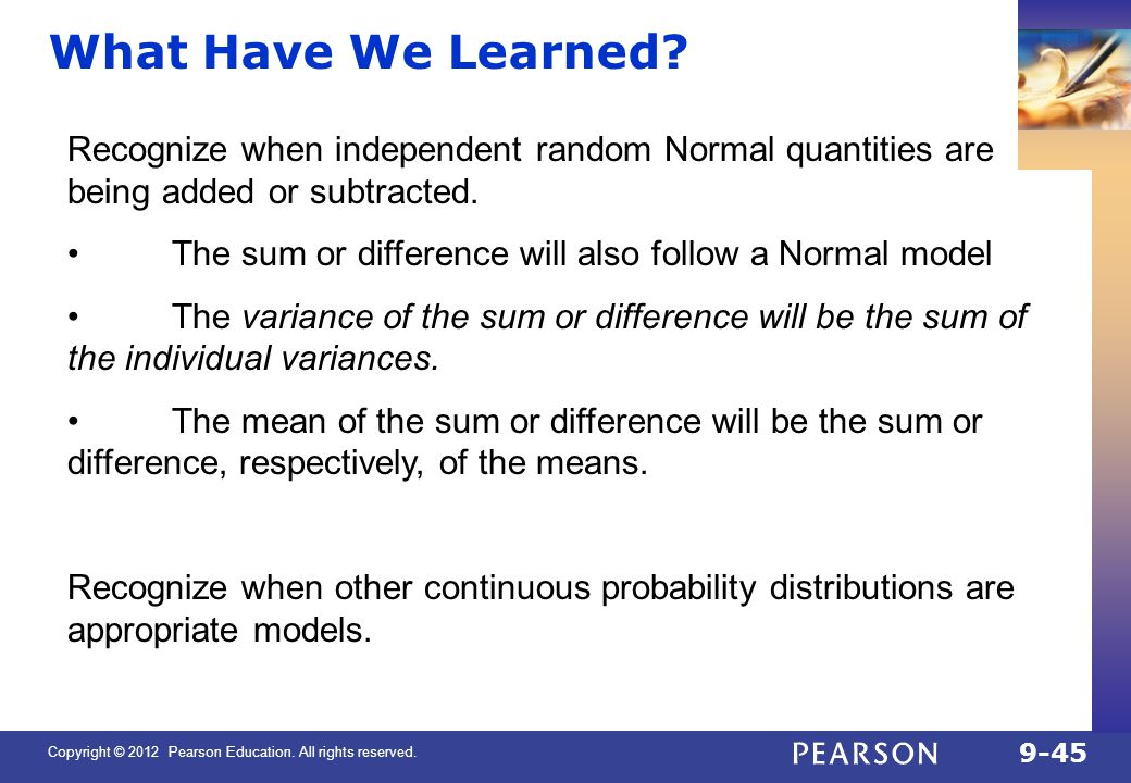 QTM1310/ Sharpe What Have We Learned Recognize when independent random Normal quantities are being added or subtracted.