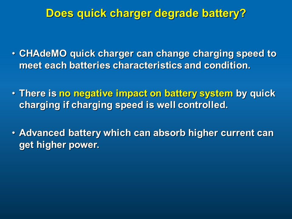 Does quick charger degrade battery