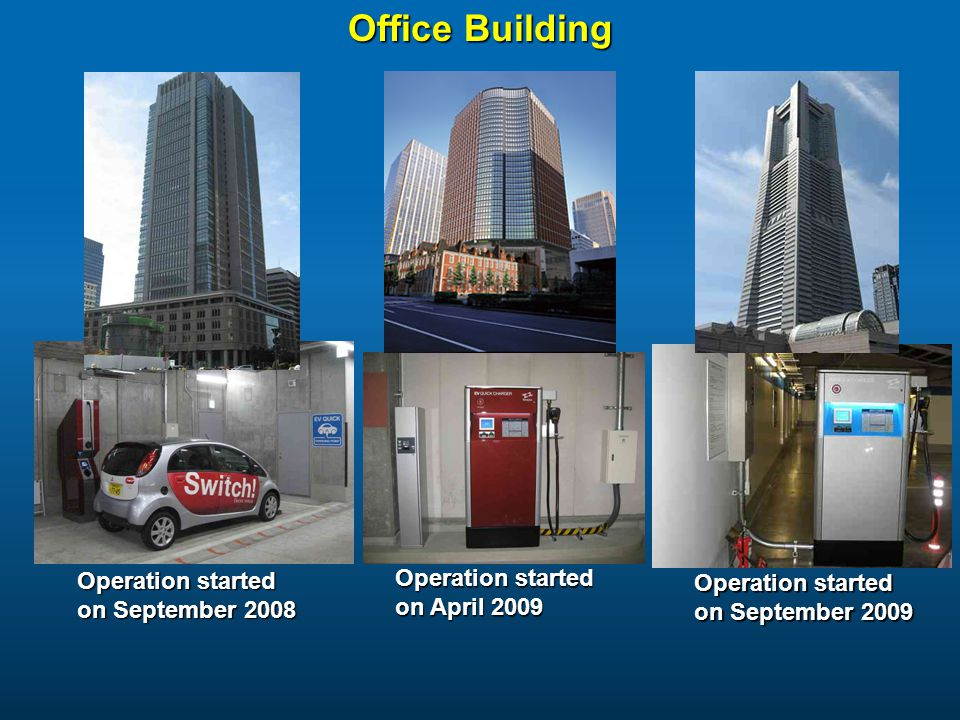 Office Building Operation started on September 2008