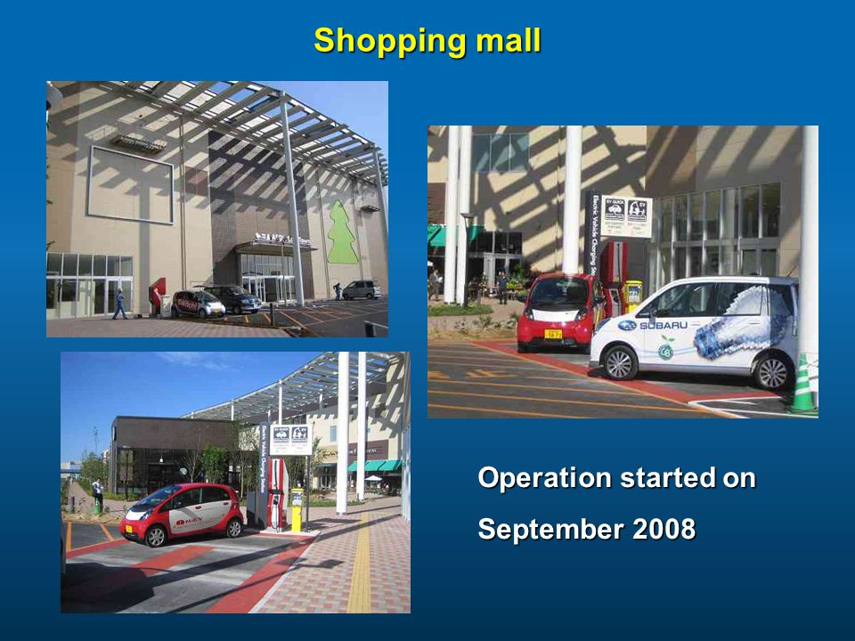Shopping mall Operation started on September 2008