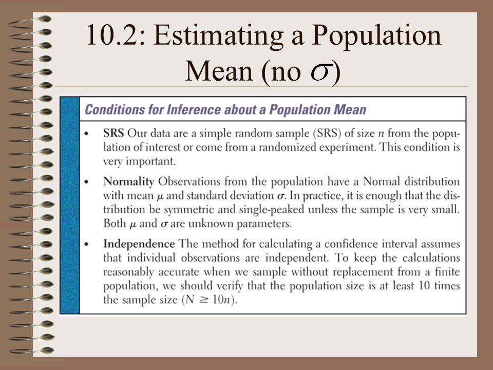 10.2: Estimating a Population Mean (no )