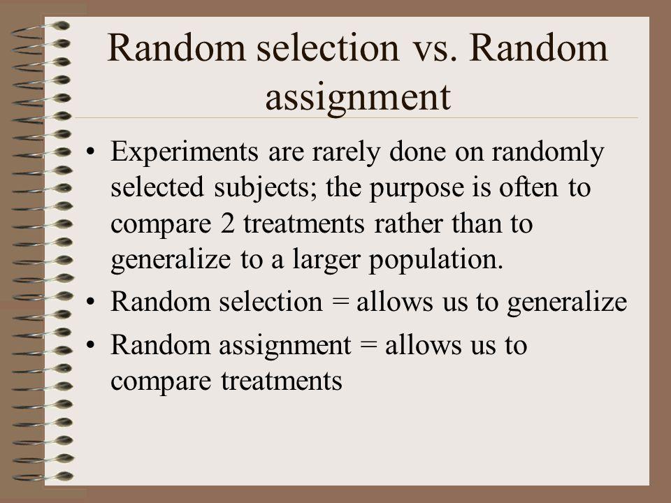 Random selection vs. Random assignment