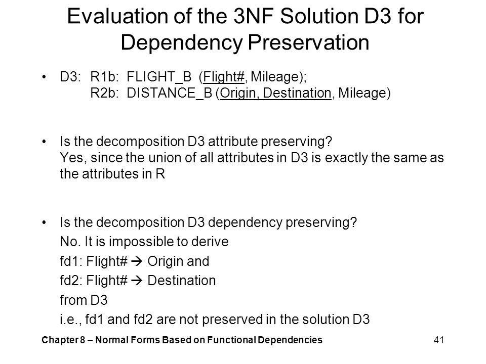 Evaluation of the 3NF Solution D3 for Dependency Preservation