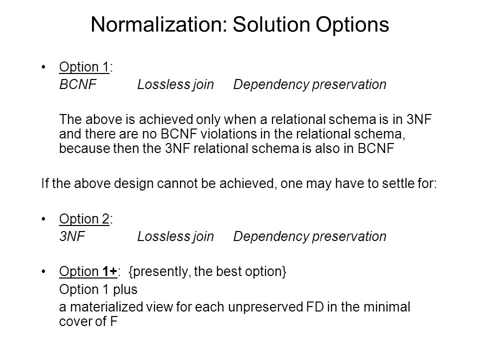 Normalization: Solution Options