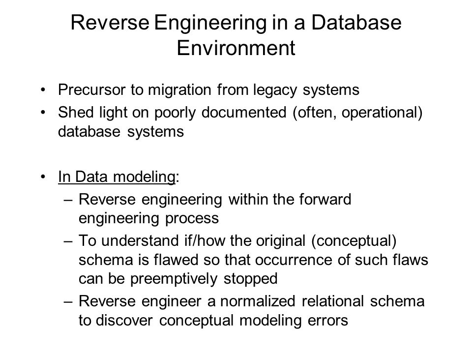 Reverse Engineering in a Database Environment