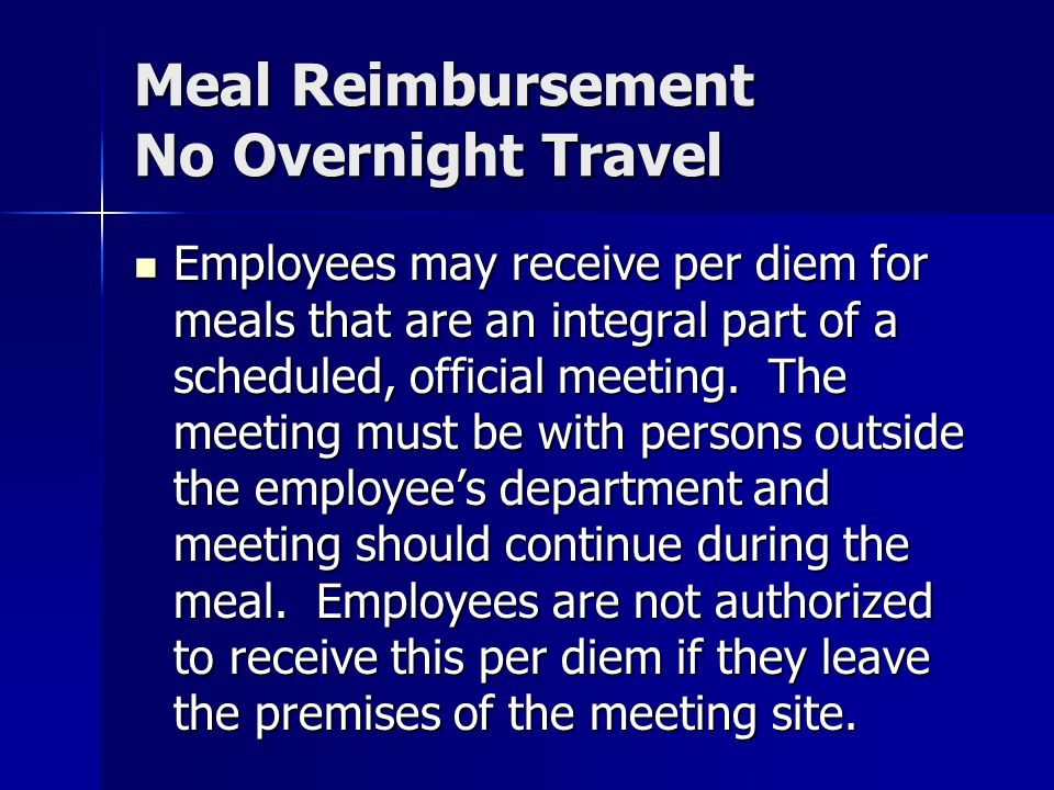 Meal Reimbursement No Overnight Travel