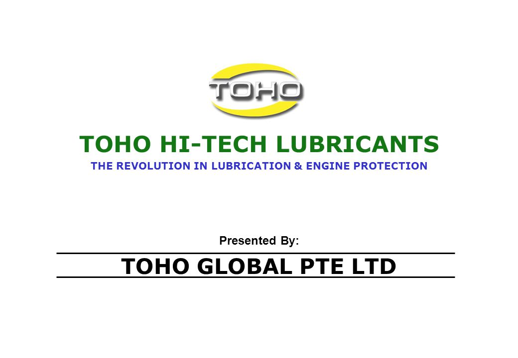 TOHO HI-TECH LUBRICANTS