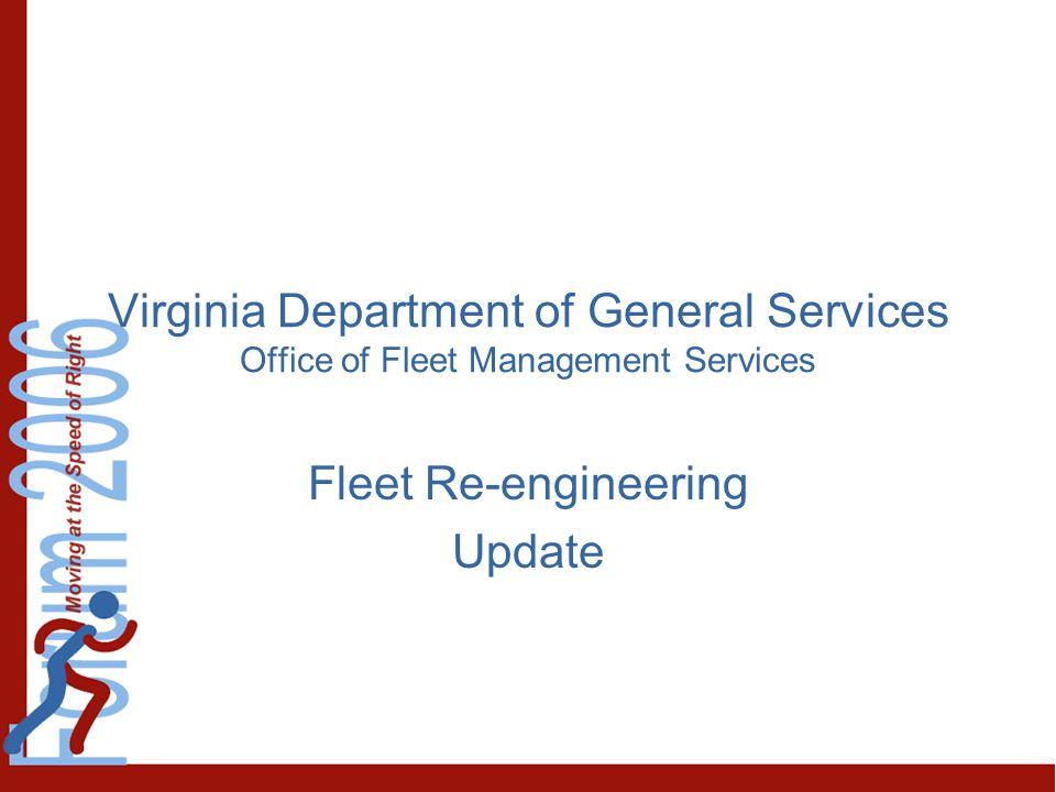 Fleet Re-engineering Update