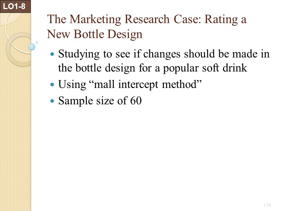 The Marketing Research Case: Rating a New Bottle Design