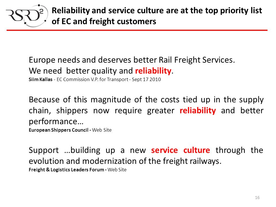 Europe needs and deserves better Rail Freight Services.