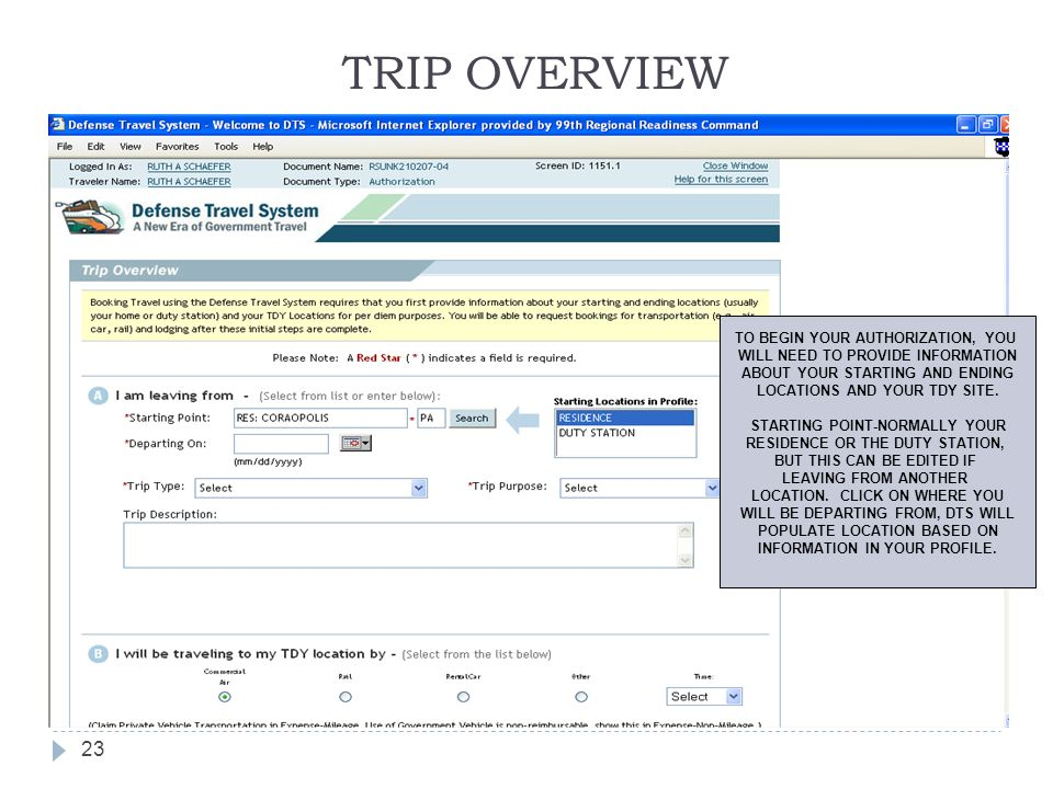 TRIP OVERVIEW TO BEGIN YOUR AUTHORIZATION, YOU