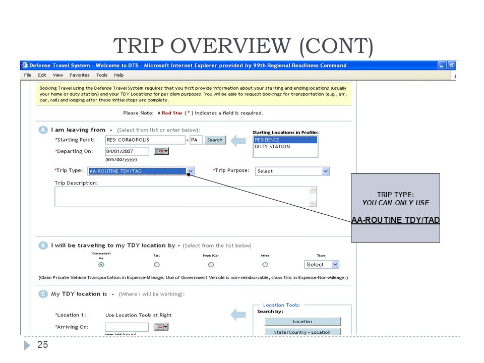 TRIP OVERVIEW (CONT) TRIP TYPE: YOU CAN ONLY USE AA-ROUTINE TDY/TAD