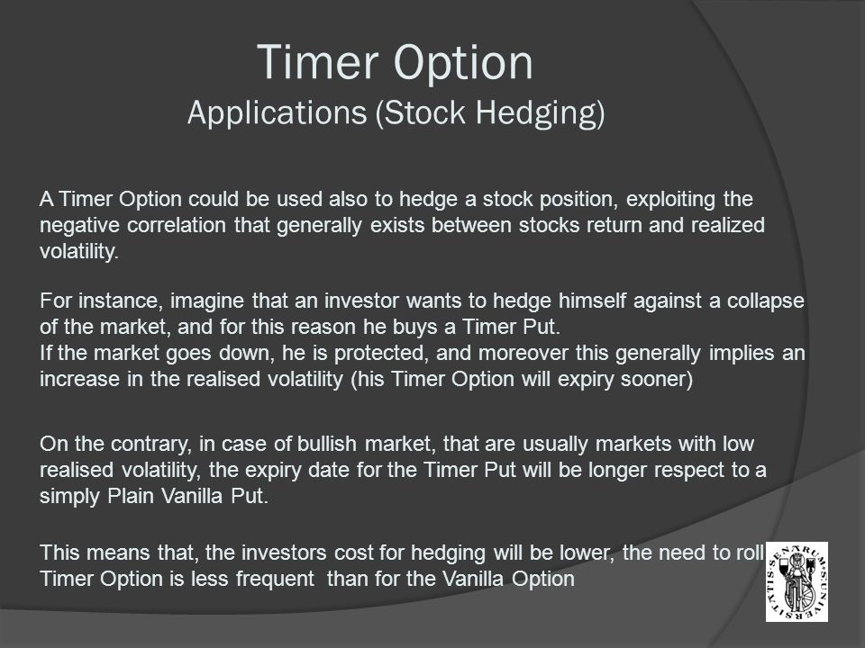 Timer Option Applications (Stock Hedging)