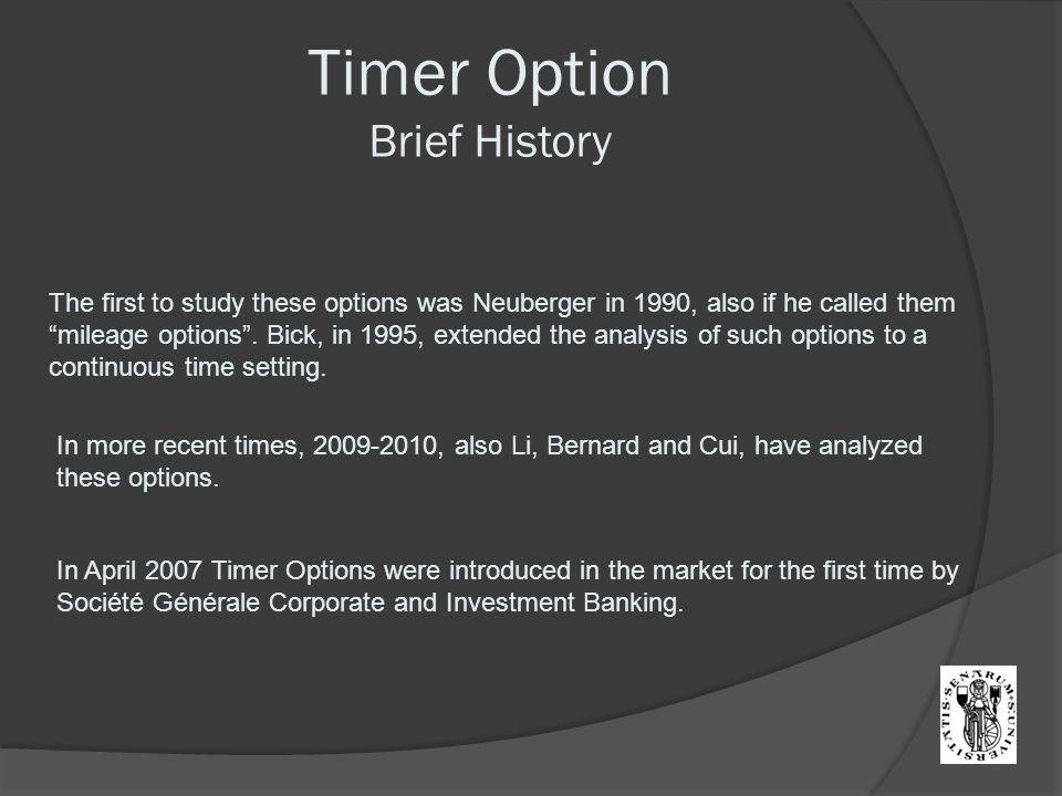 Timer Option Brief History