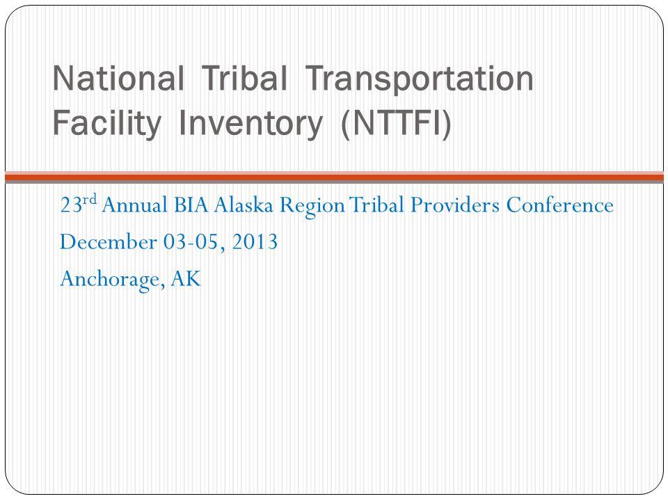 National Tribal Transportation Facility Inventory (NTTFI)