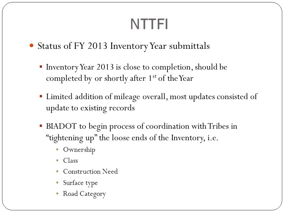 NTTFI Status of FY 2013 Inventory Year submittals