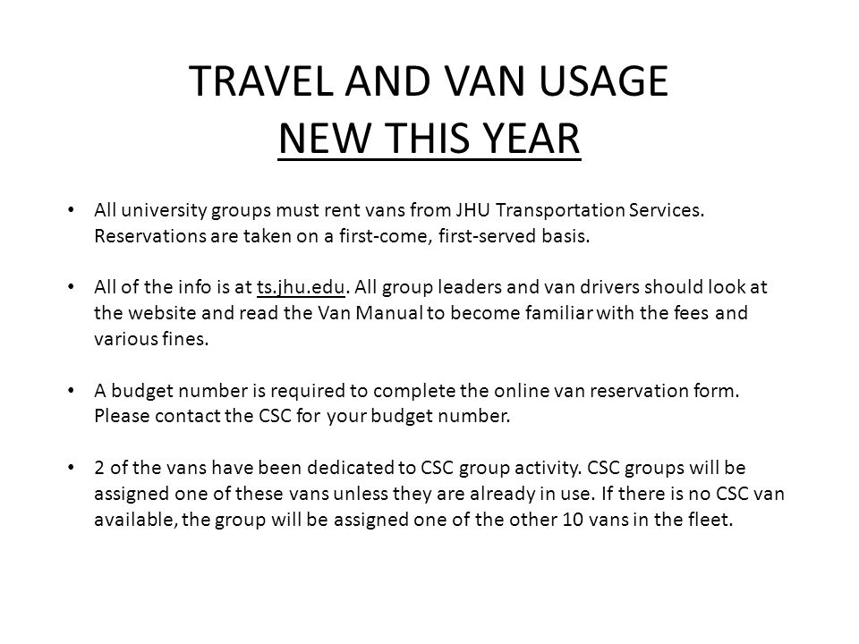 TRAVEL AND VAN USAGE NEW THIS YEAR