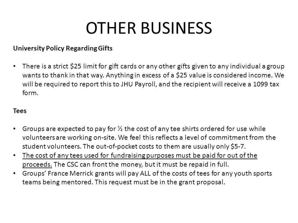 OTHER BUSINESS University Policy Regarding Gifts