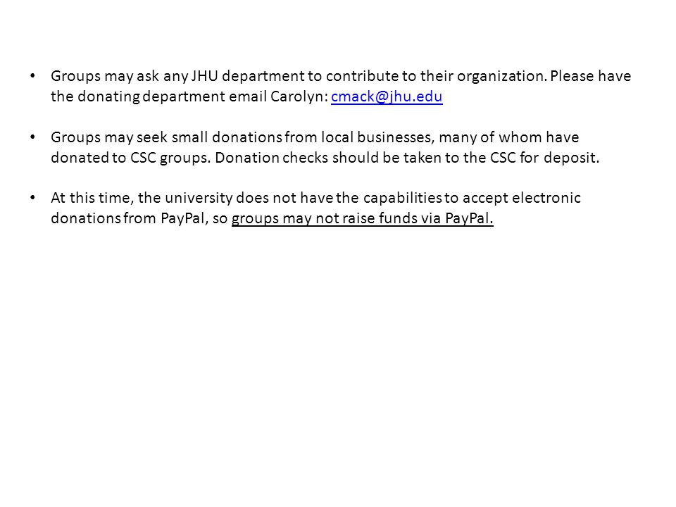 Groups may ask any JHU department to contribute to their organization