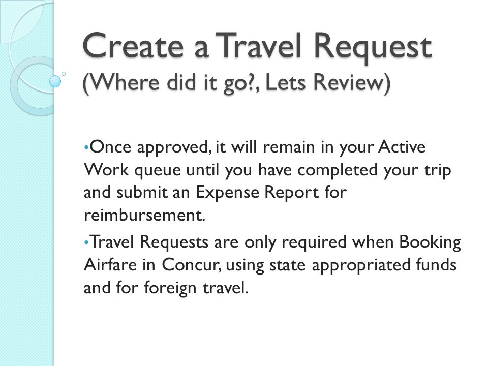 Create a Travel Request (Where did it go , Lets Review)