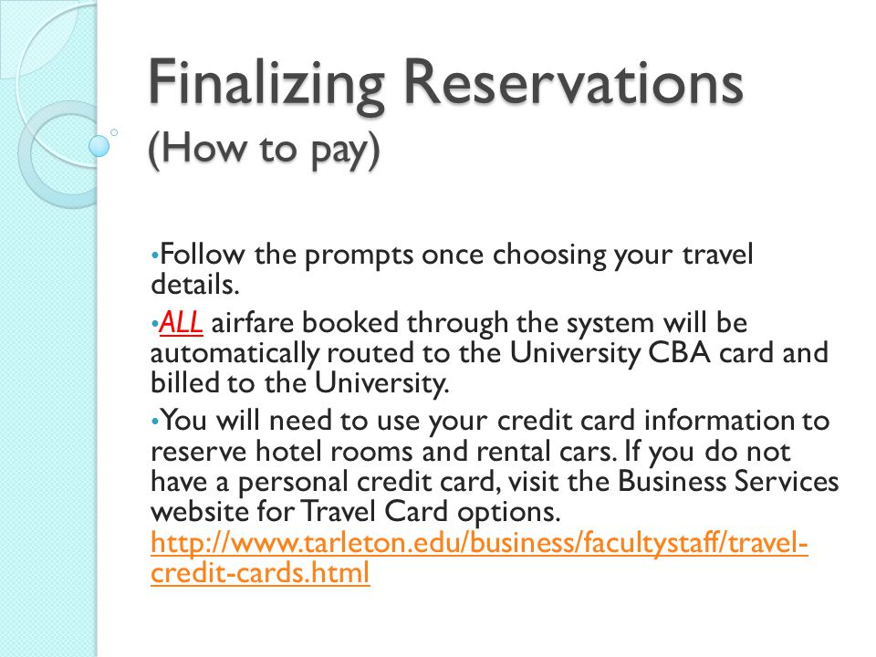 Finalizing Reservations (How to pay)