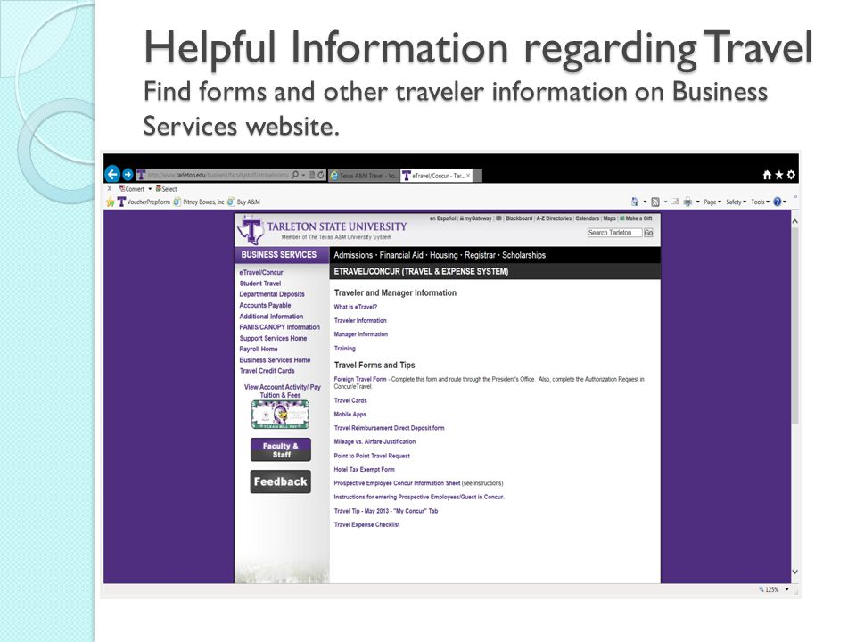Helpful Information regarding Travel Find forms and other traveler information on Business Services website.