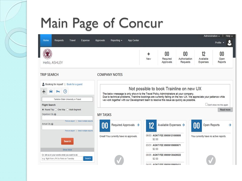 Main Page of Concur When logging into Concur, this is the page you will see.