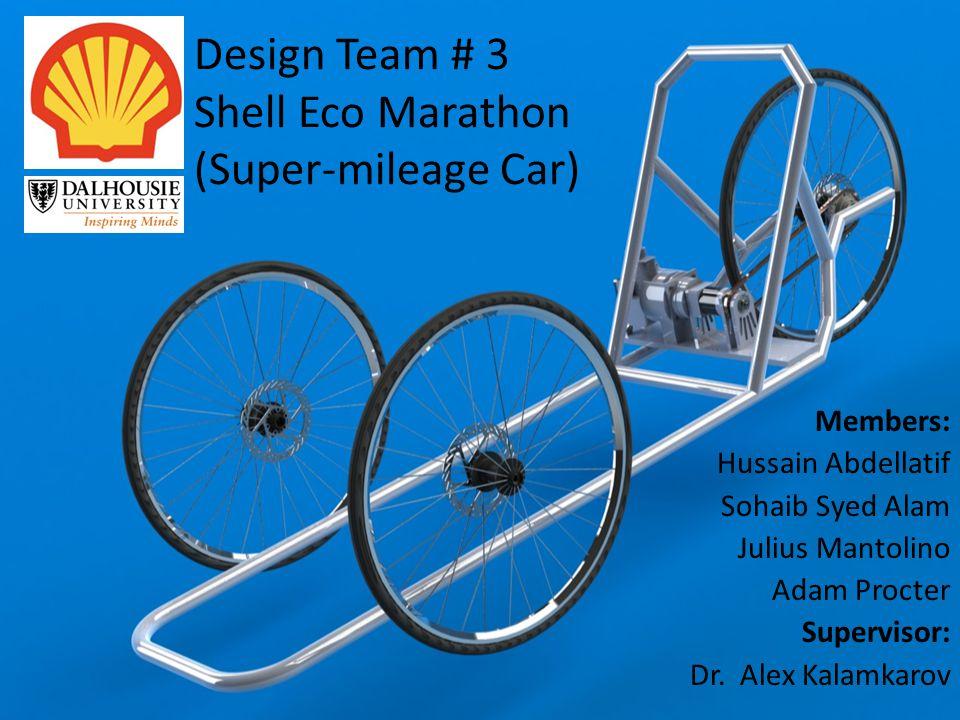 Design Team # 3 Shell Eco Marathon (Super-mileage Car)
