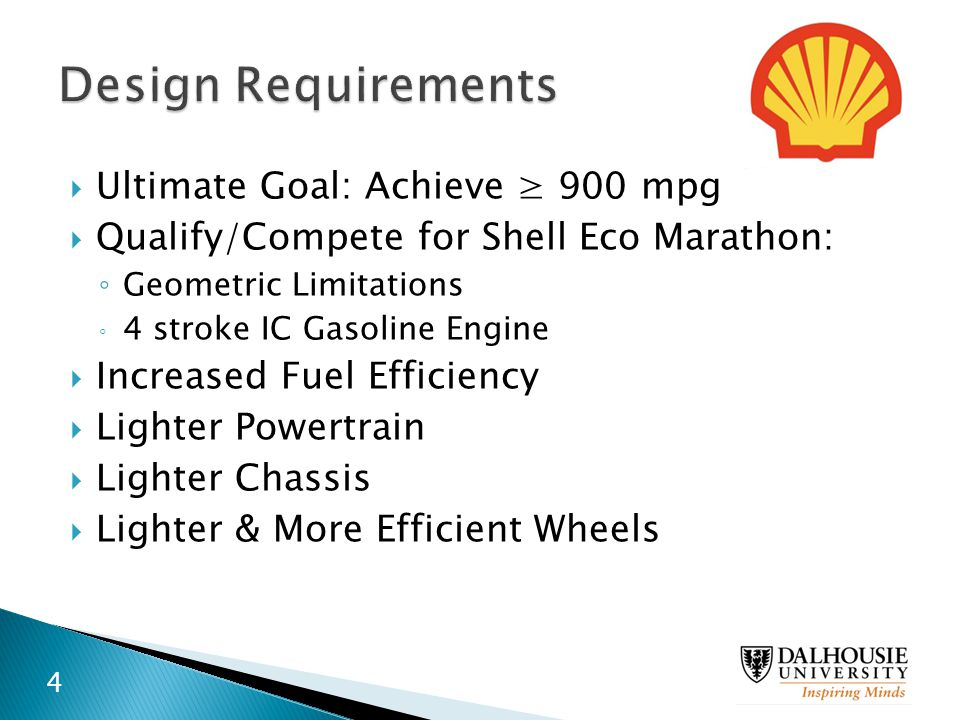 Design Requirements Ultimate Goal: Achieve ≥ 900 mpg