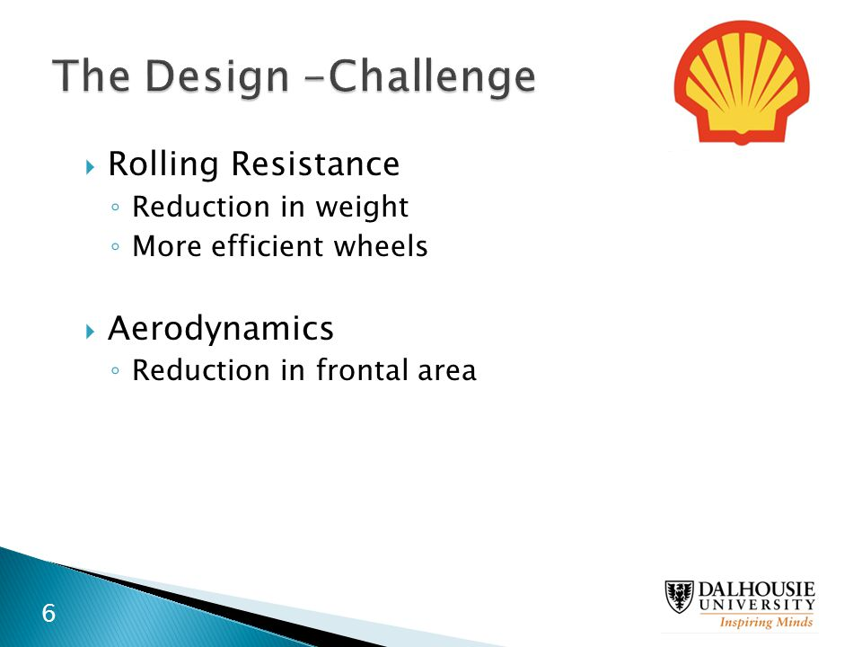 The Design -Challenge Rolling Resistance Aerodynamics