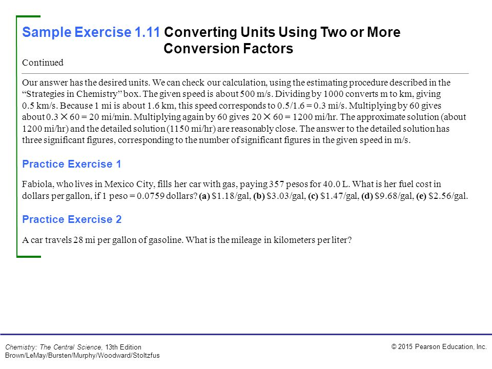 Sample Exercise 1.11 Converting Units Using Two or More Conversion Factors
