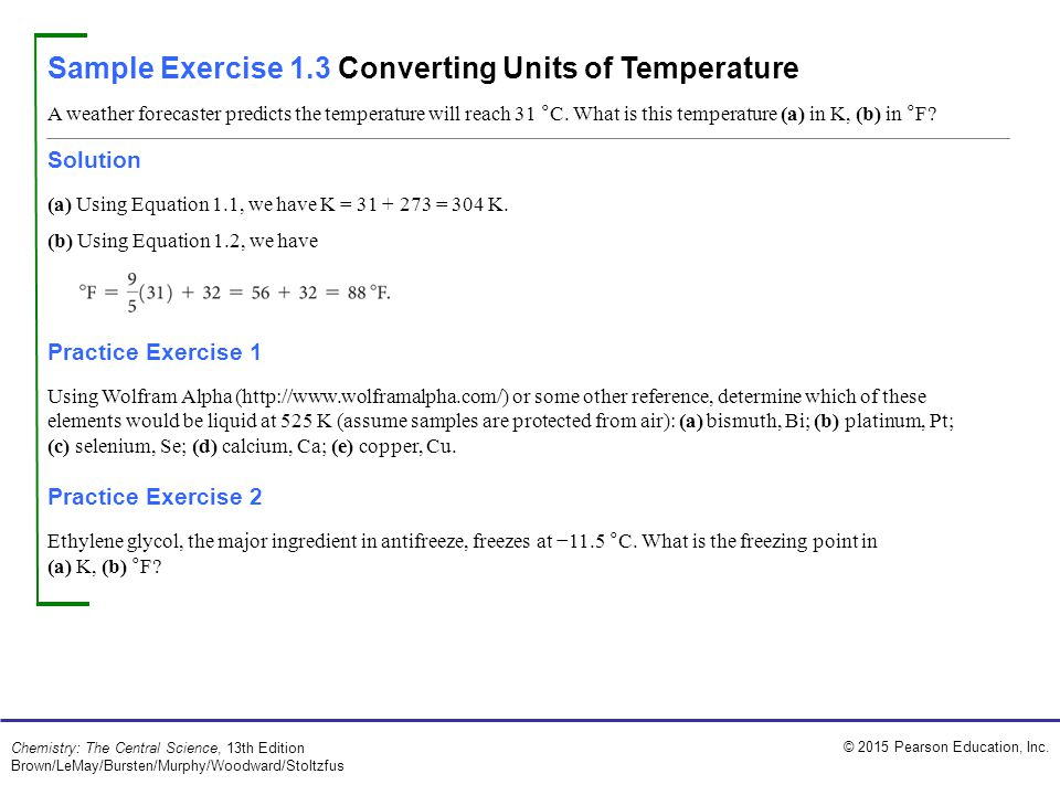 Sample Exercise 1.3 Converting Units of Temperature