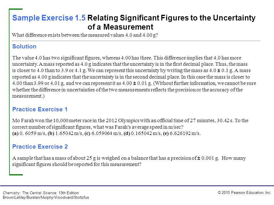 Sample Exercise 1.5 Relating Significant Figures to the Uncertainty of a Measurement
