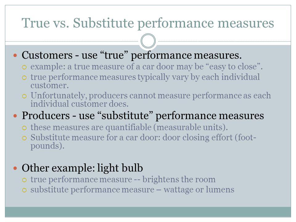 True vs. Substitute performance measures