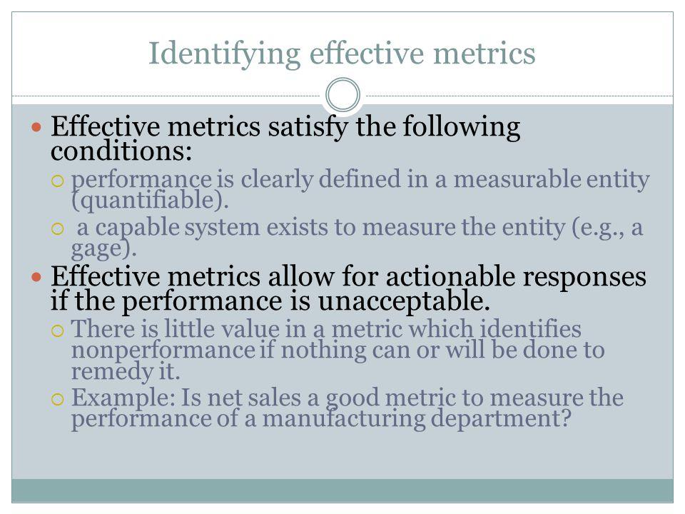 Identifying effective metrics