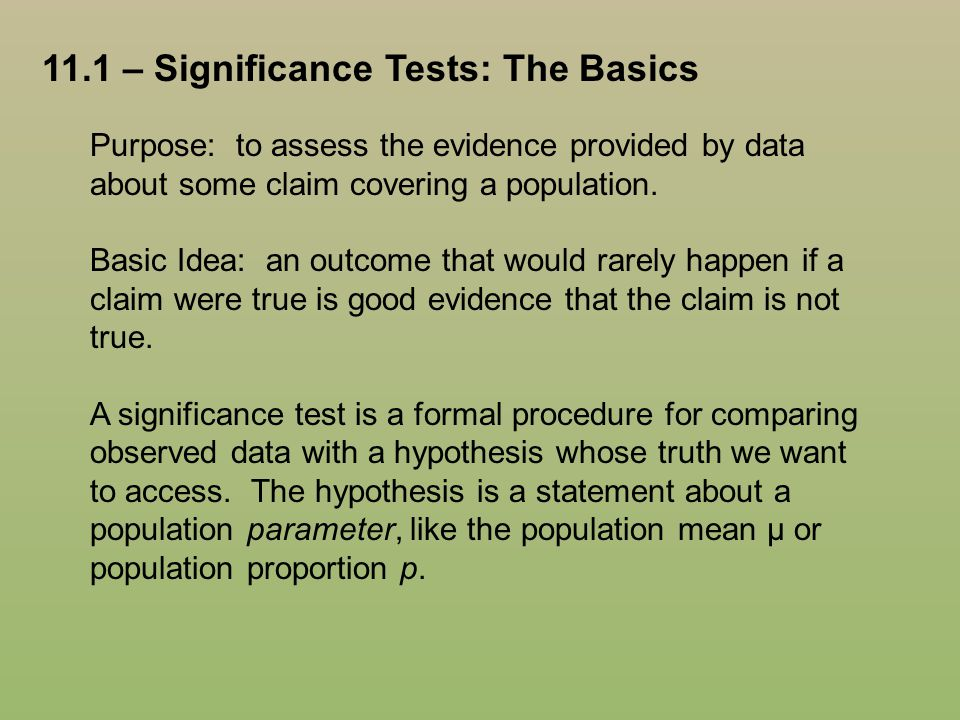 11.1 – Significance Tests: The Basics