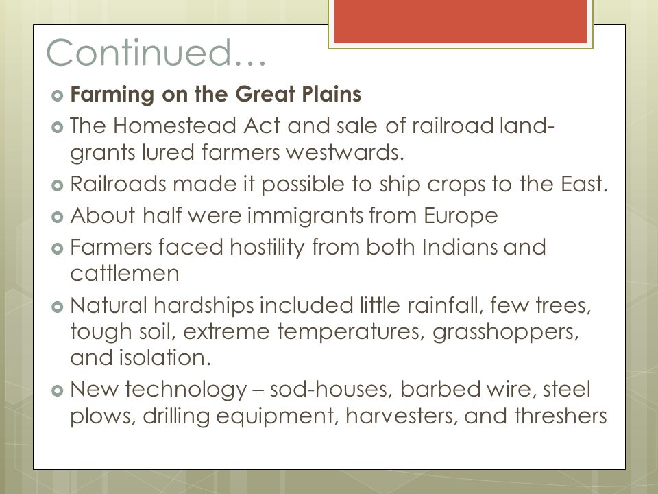 Continued… Farming on the Great Plains