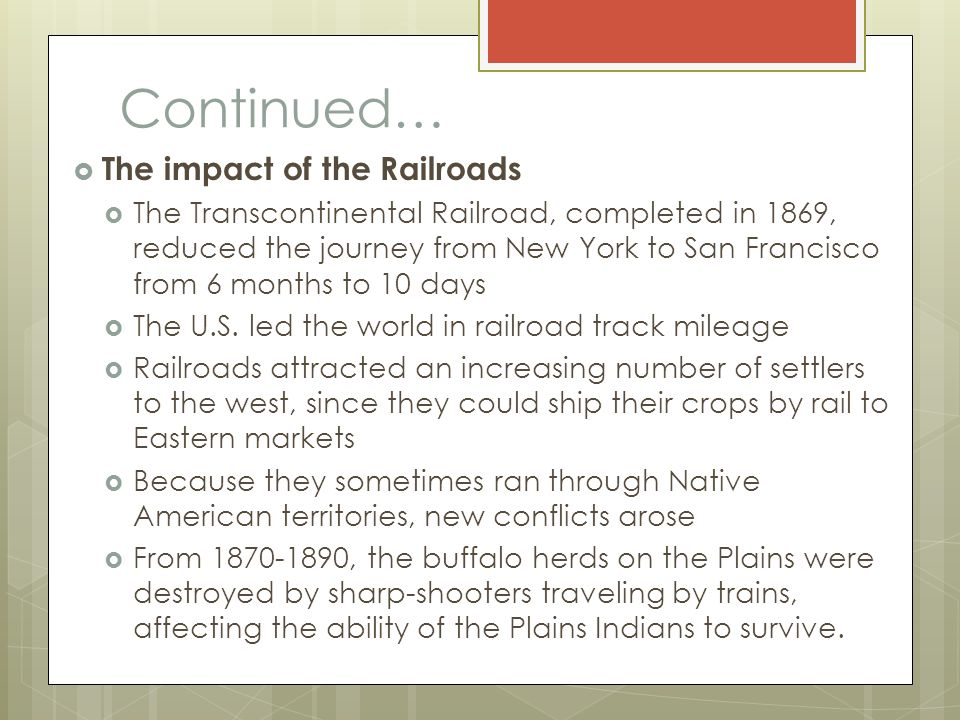 Continued… The impact of the Railroads