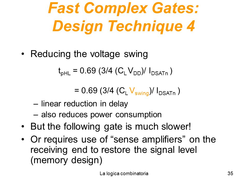 Fast Complex Gates: Design Technique 4