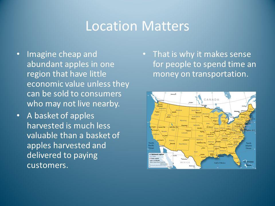Location Matters