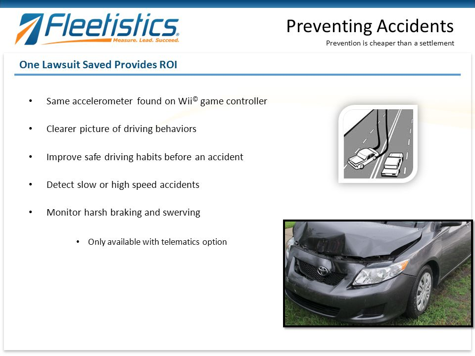 Preventing Accidents One Lawsuit Saved Provides ROI