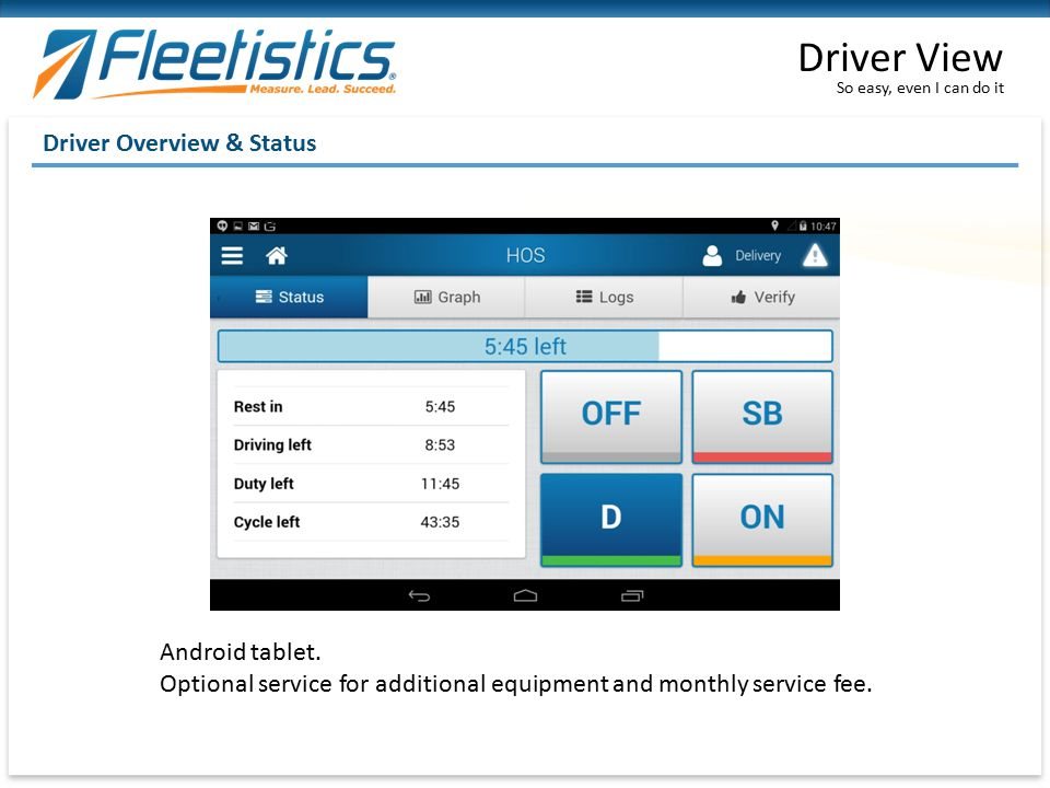 Driver View Driver Overview & Status