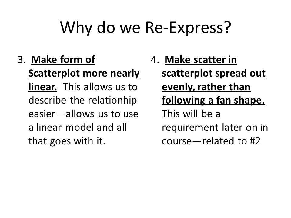 Why do we Re-Express