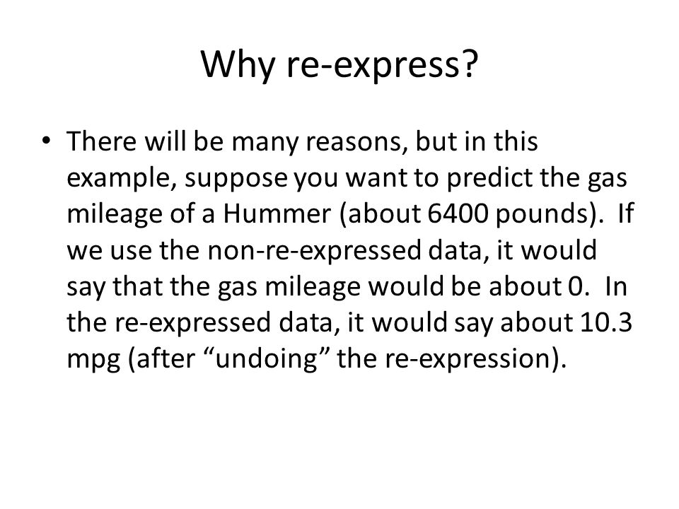 Why re-express